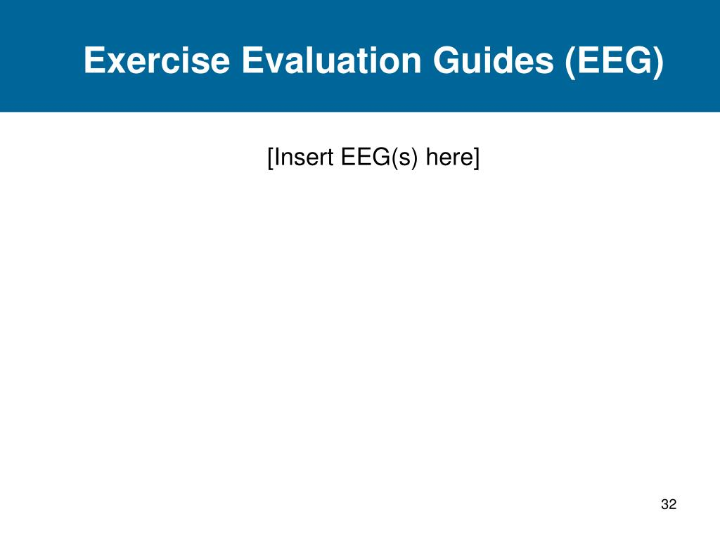Exercise Evaluation Guides (EEG)