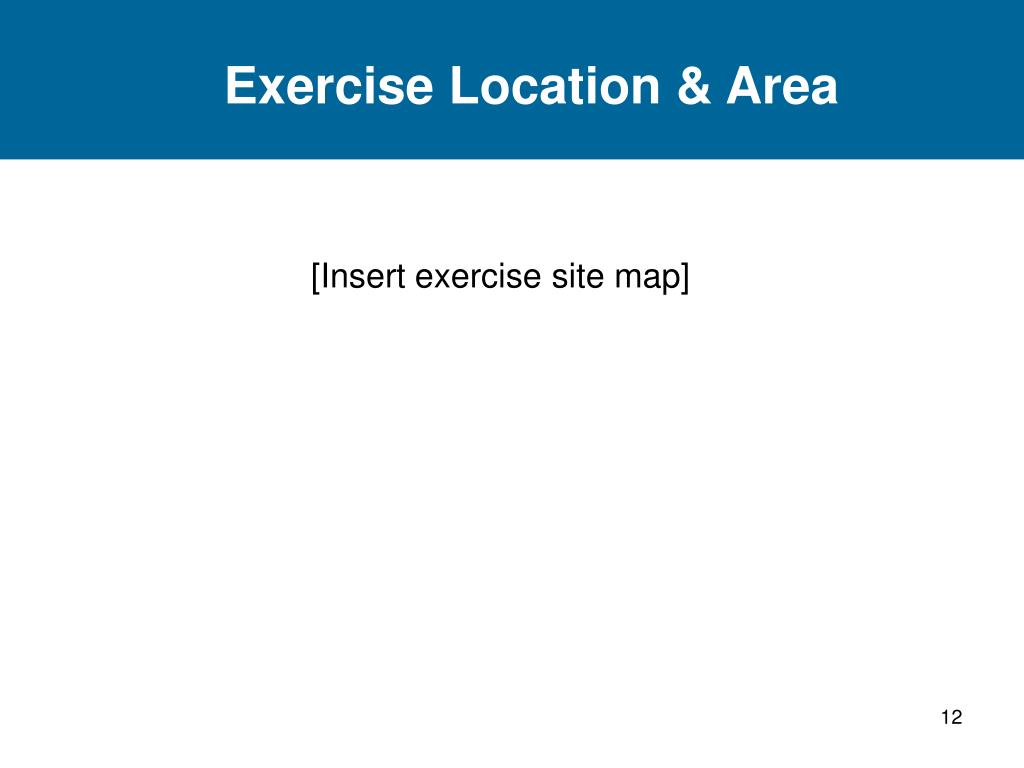 Exercise Location & Area