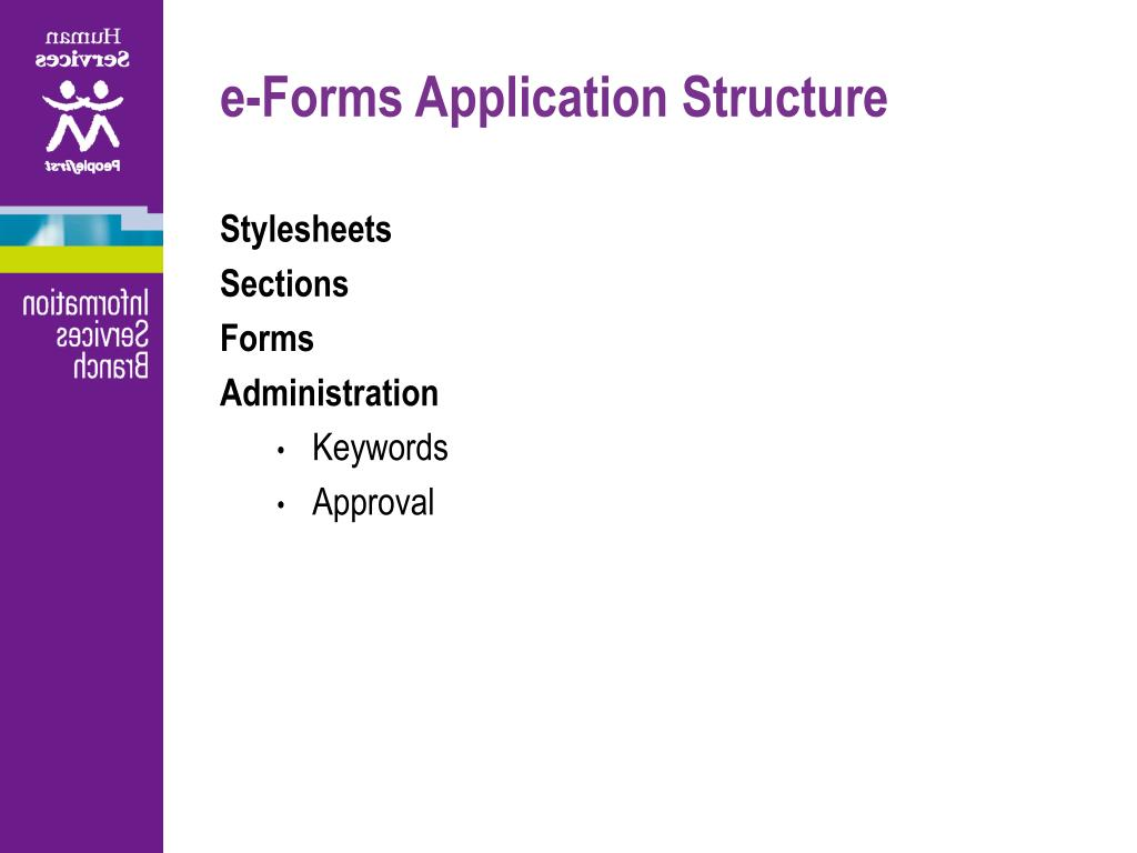 e-Forms Application Structure