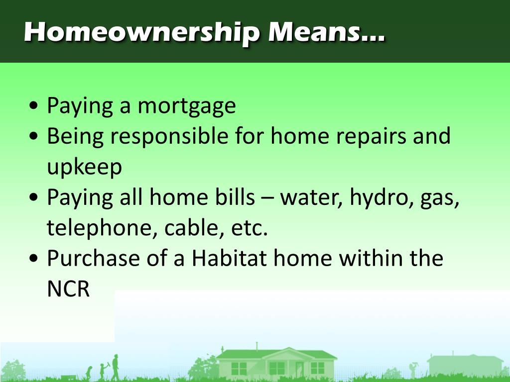 Homeownership Means...