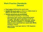 work practice standards general