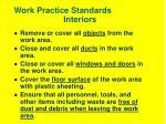 work practice standards interiors