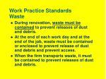 work practice standards waste