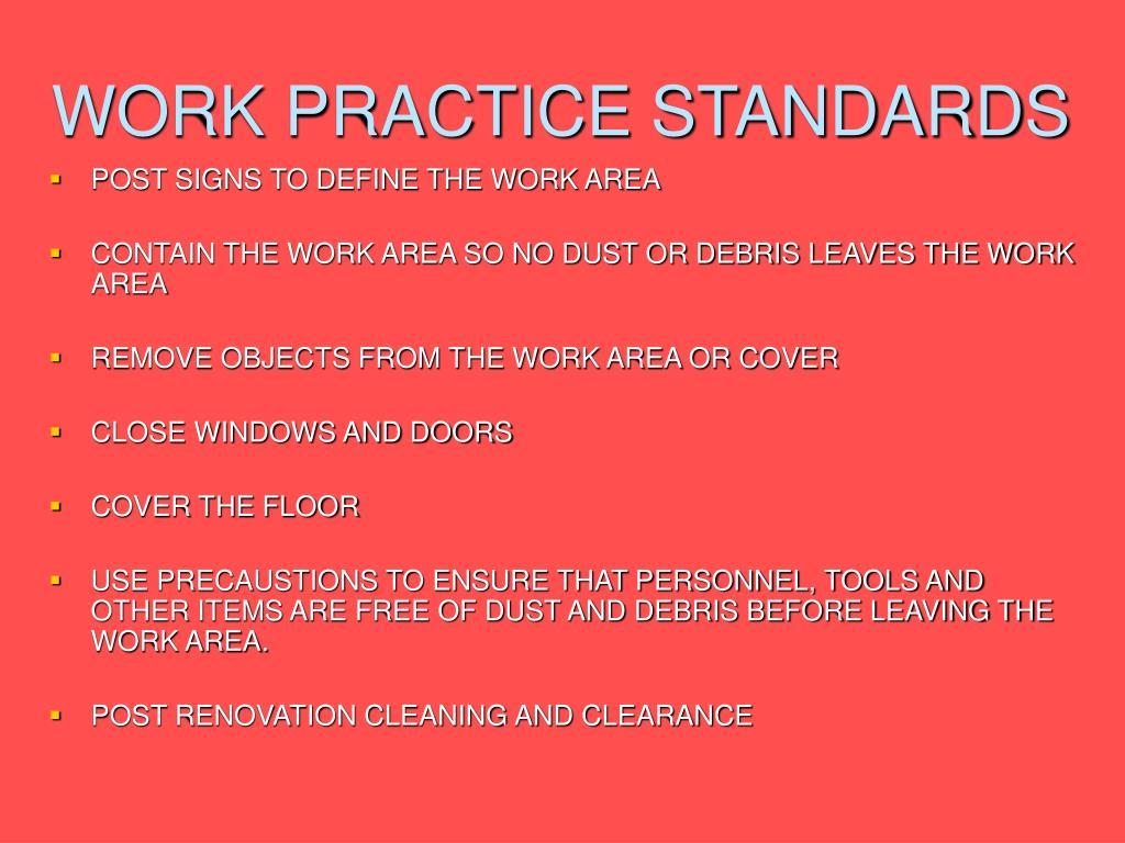 WORK PRACTICE STANDARDS
