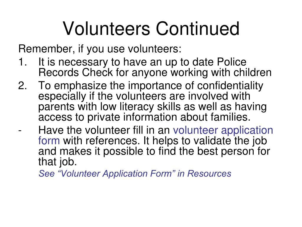 Volunteers Continued