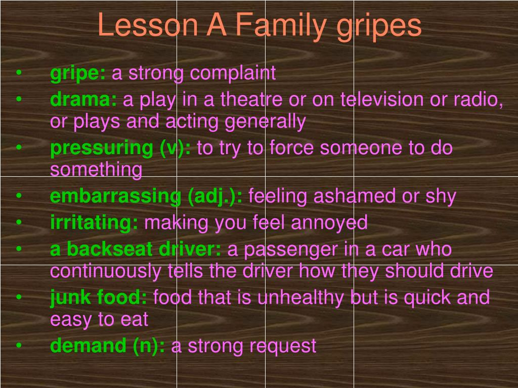 Lesson A Family gripes