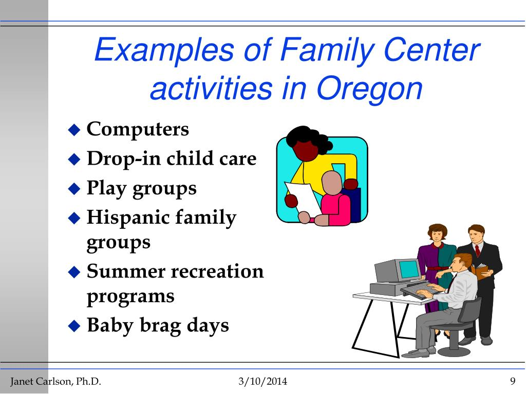 Examples of Family Center activities in Oregon