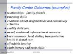 family center outcomes examples