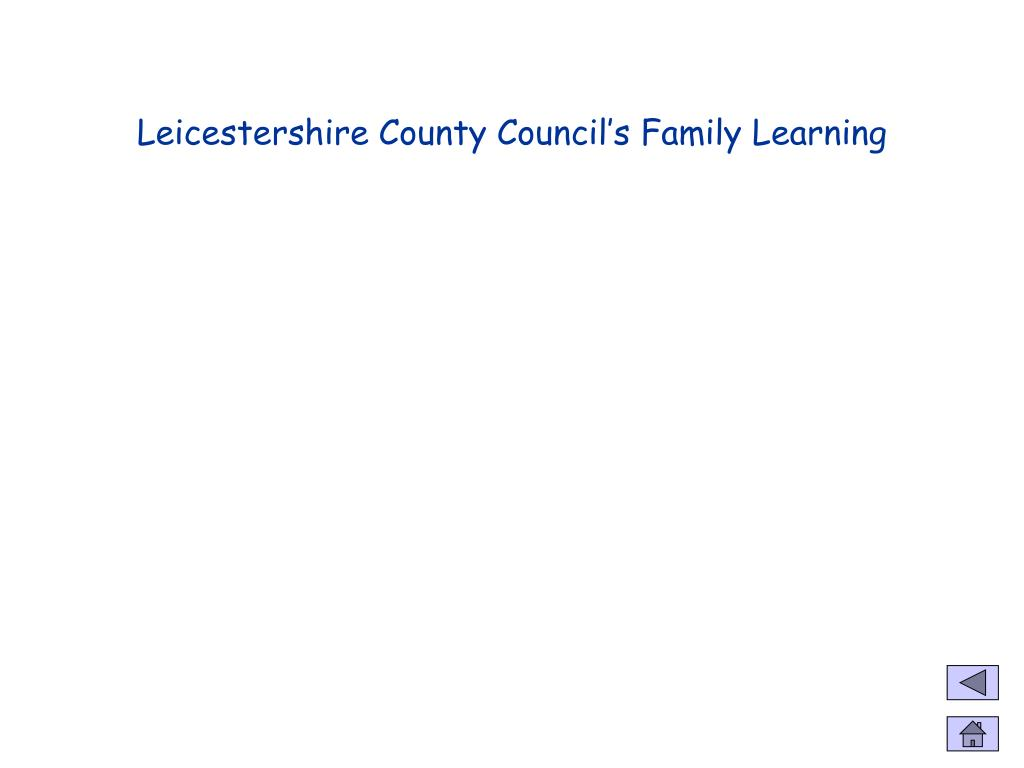 Leicestershire County Council's Family Learning
