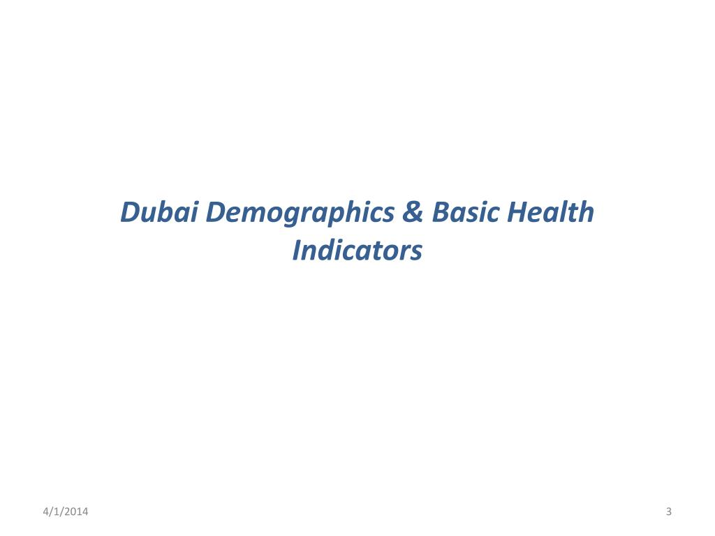 Dubai Demographics & Basic Health Indicators