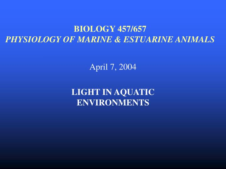 biology 457 657 physiology of marine estuarine animals n.