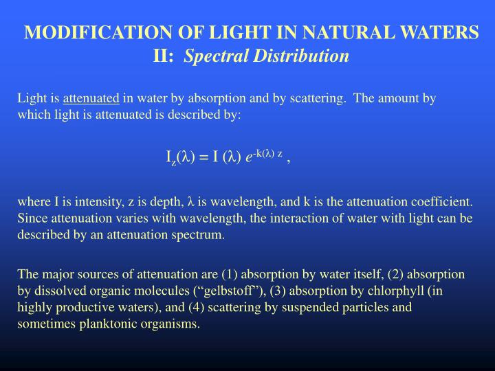 MODIFICATION OF LIGHT IN NATURAL WATERS