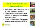 crafts value chain key issues pricing16