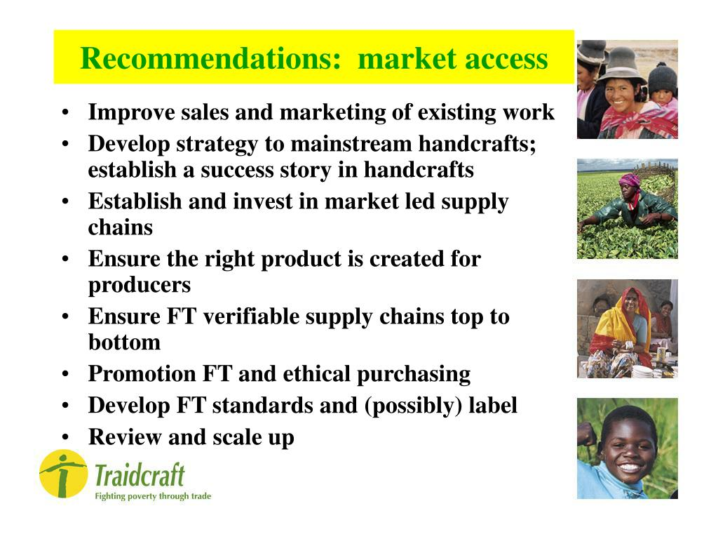 Recommendations:  market access