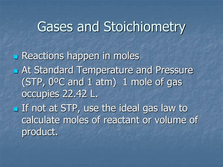 Gases and Stoichiometry