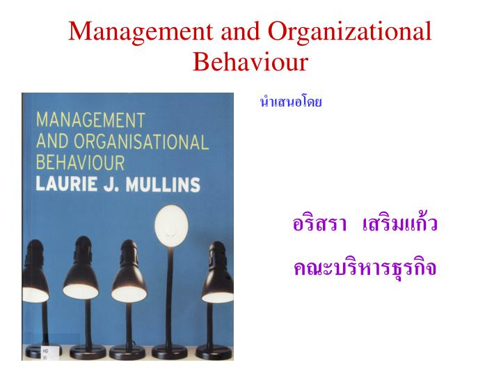 management and organizational behavior scenario He was the editor-in-chief of the british journal of management (1999–2006) and currently co-edits the international review of industrial and organizational psychology and serves on several editorial boards including the academy of management review, journal of organizational behavior, and journal of management.