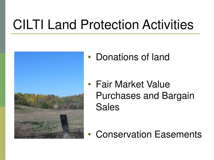 CILTI Land Protection Activities