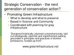 strategic conservation the next generation of conservation action