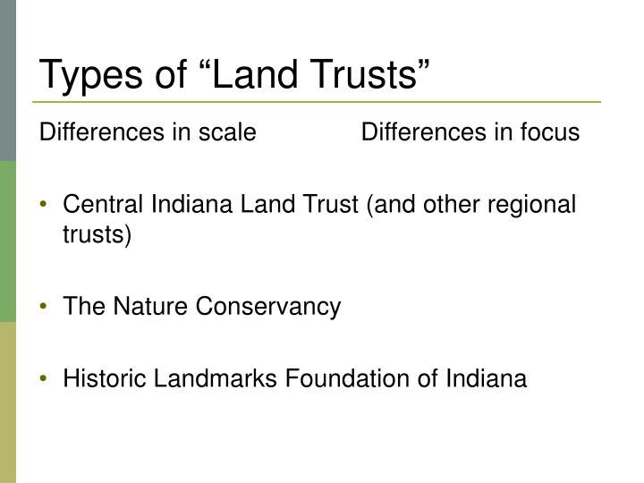 """Types of """"Land Trusts"""""""