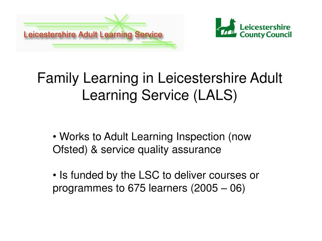 Family Learning in Leicestershire Adult Learning Service (LALS)