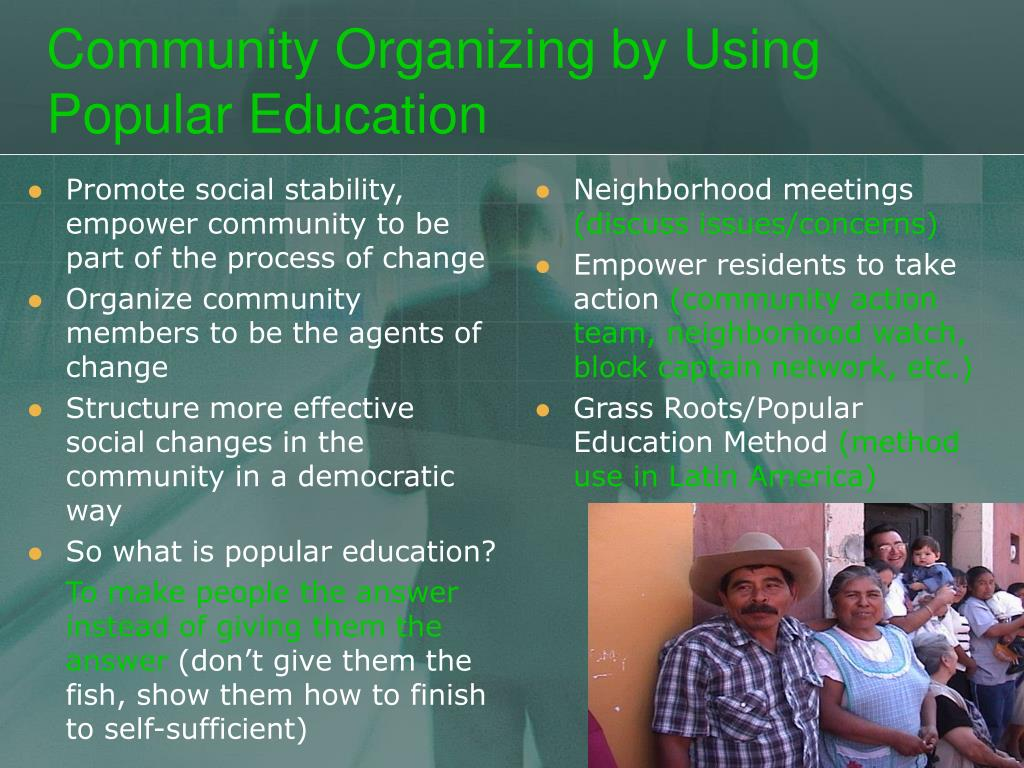 Promote social stability, empower community to be part of the process of change
