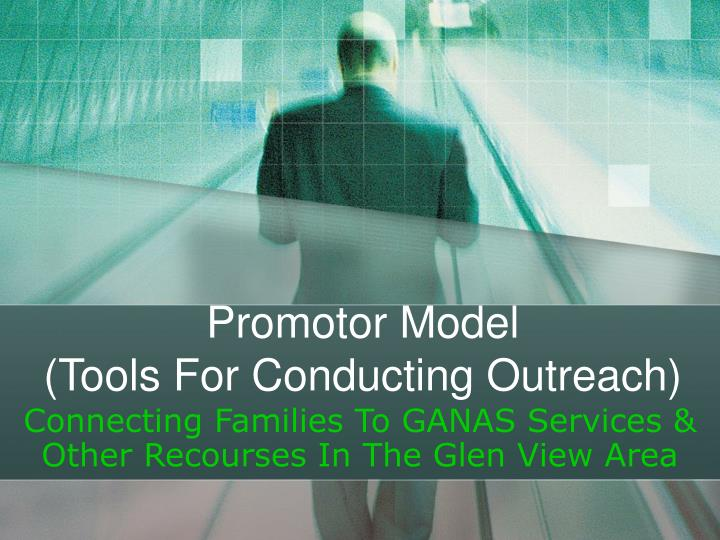 Promotor model tools for conducting outreach