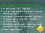 safe guidelines when doing outreach