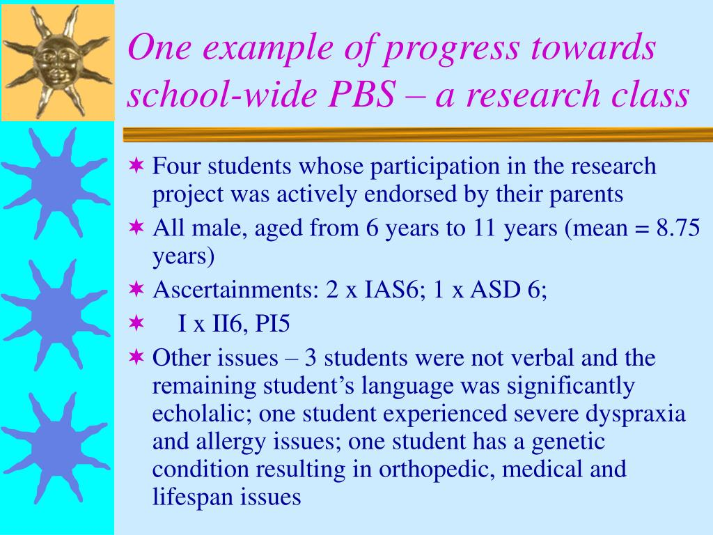 One example of progress towards school-wide PBS – a research class