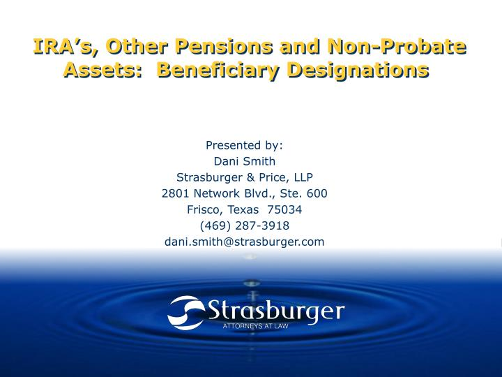ira s other pensions and non probate assets beneficiary designations n.