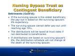 naming bypass trust as contingent beneficiary19