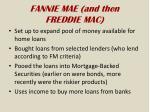 fannie mae and then freddie mac