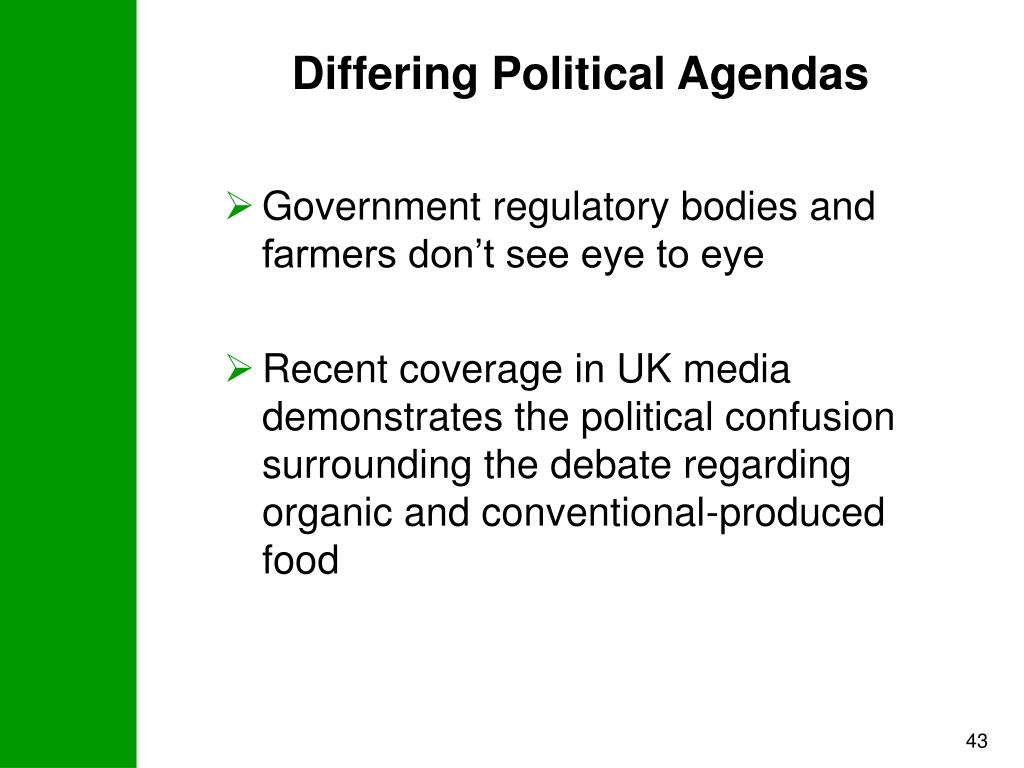 Differing Political Agendas