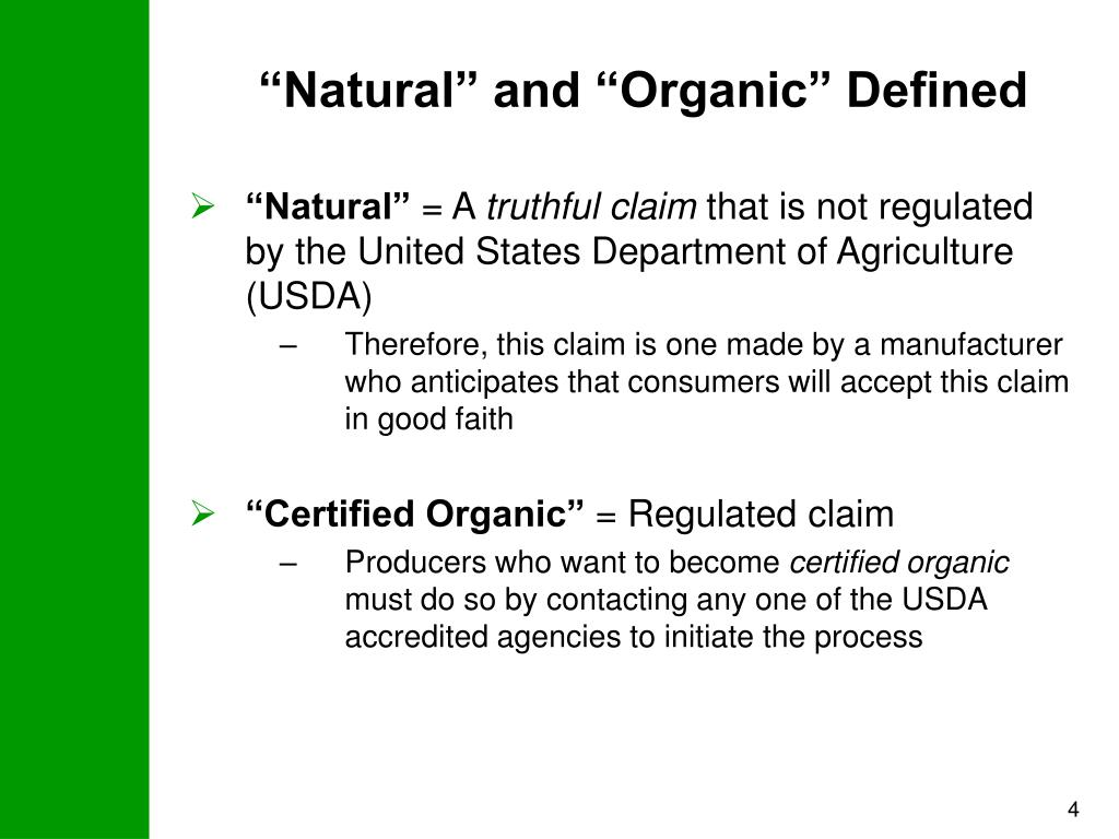 """""""Natural"""" and """"Organic"""" Defined"""