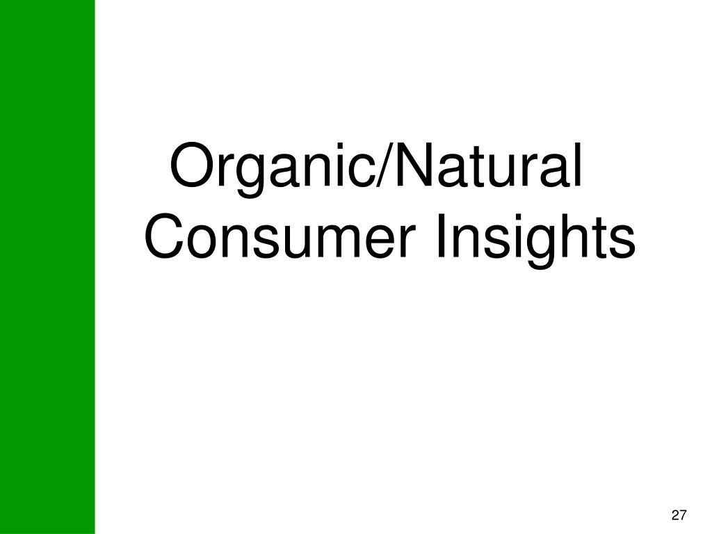 Organic/Natural Consumer Insights