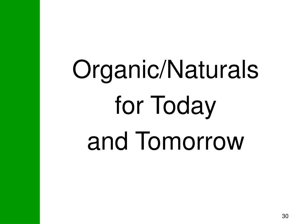 Organic/Naturals