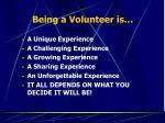 being a volunteer is