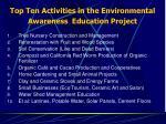 top ten activities in the environmental awareness education project