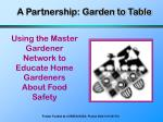 a partnership garden to table