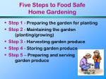 five steps to food safe home gardening