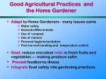 good agricultural practices and the home gardener