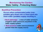 maintaining the garden water safety protecting water