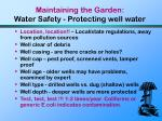 maintaining the garden water safety protecting well water