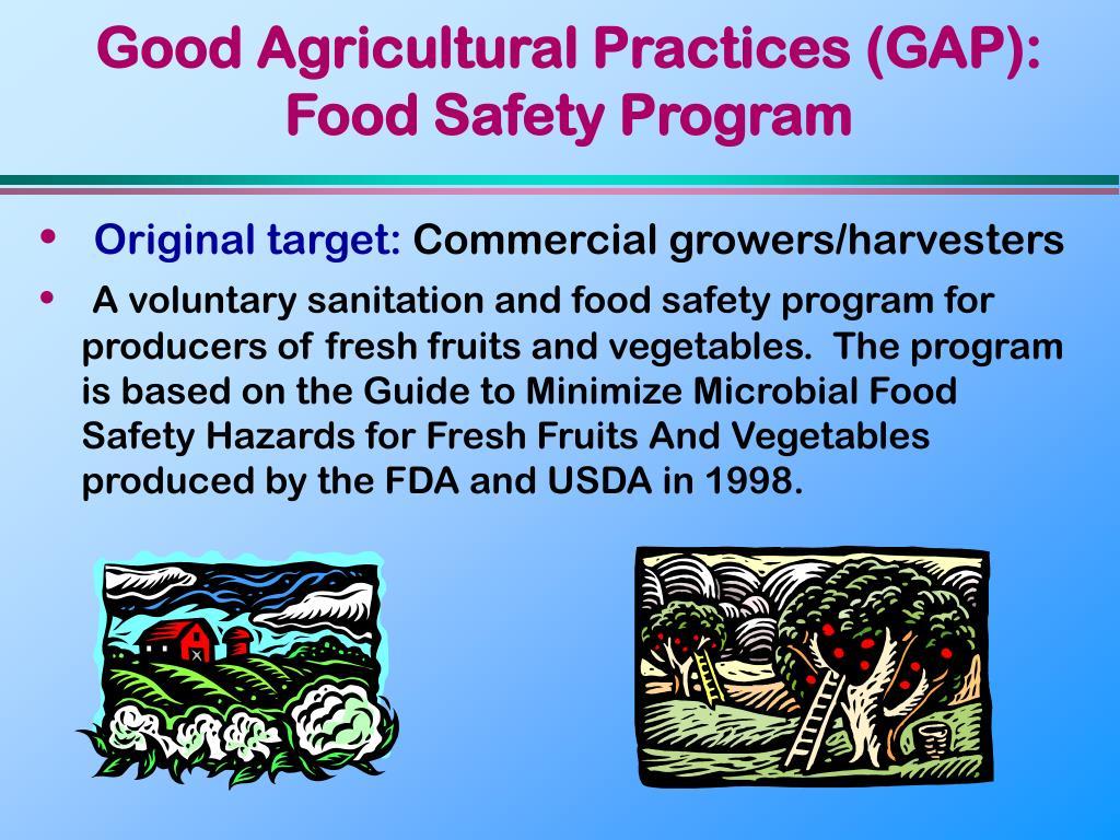 Good Agricultural Practices (GAP): Food Safety Program