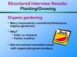 structured interview results planting growing
