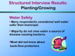 structured interview results planting growing23
