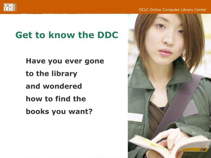 Get to know the ddc