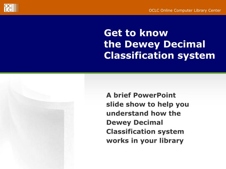 Get to know the dewey decimal classification system