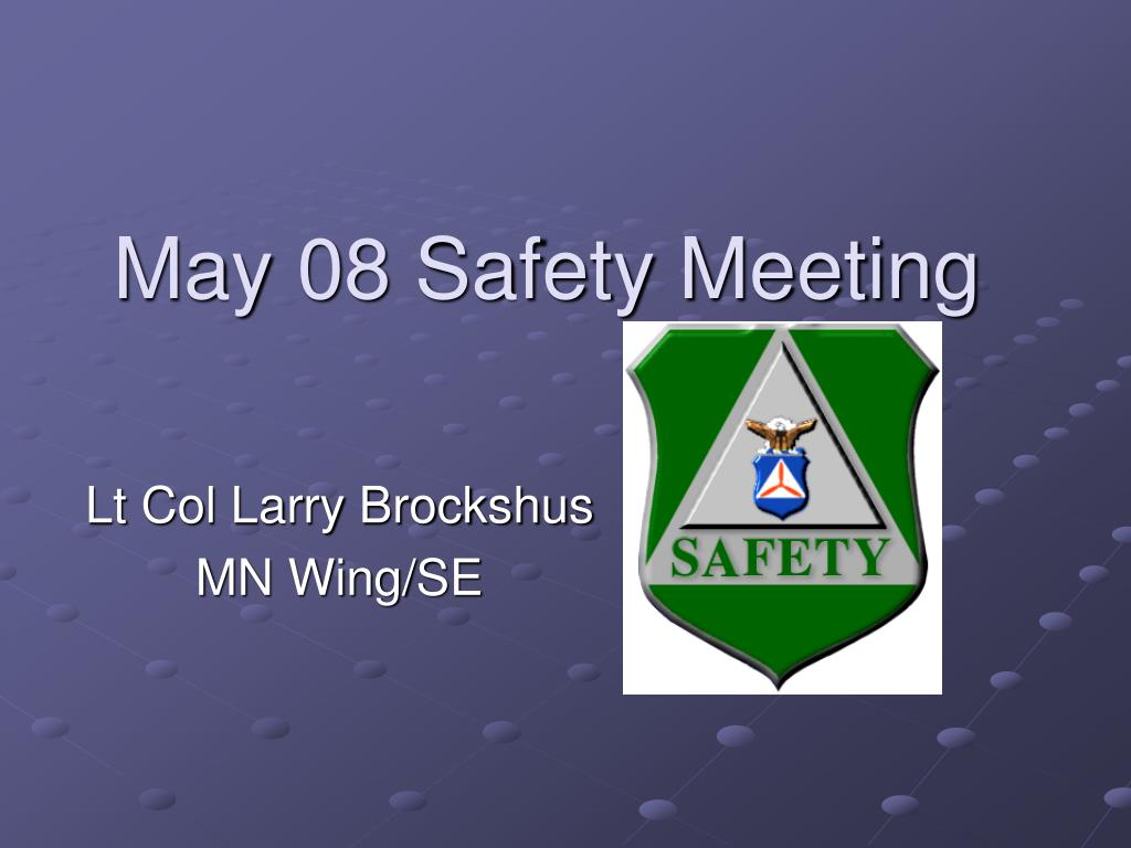 may 08 safety meeting l.