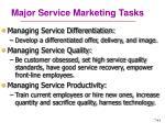 major service marketing tasks