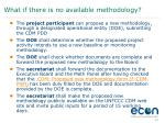 what if there is no available methodology